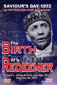 Birth of a Redeemer:1972 Saviour's Day (DVD)