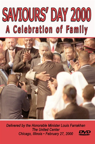 A Celebration of Family-Saviours' Day 2000 (DVD)