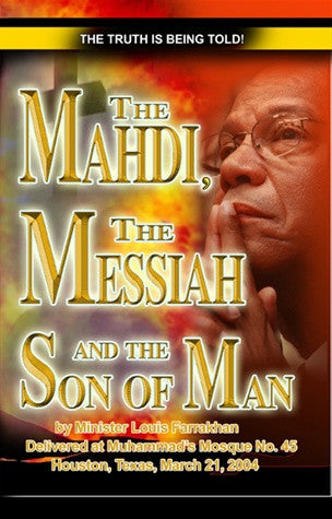 The Mahdi, The Messiah and The Son of Man