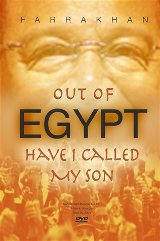 Out of Egypt Have I Called My People
