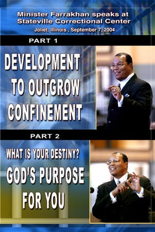 Development to Outgrow Confinement & What is Your Destiny?