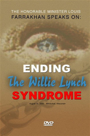 Ending the Willie Lynch Syndrome (DVD)