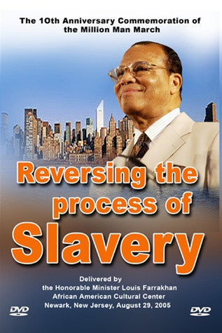 Reversing the Process of Slavery (DVD)