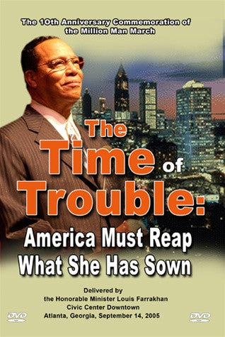 The Time of Trouble: America Must Reap What She Sow (DVD)