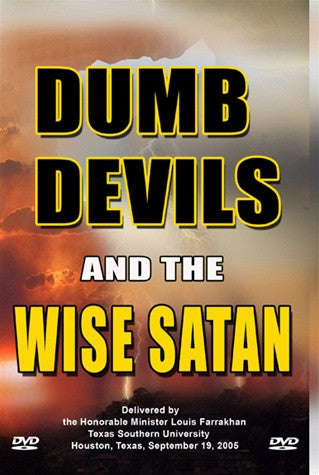 Dumb Devils and the Wise Satan
