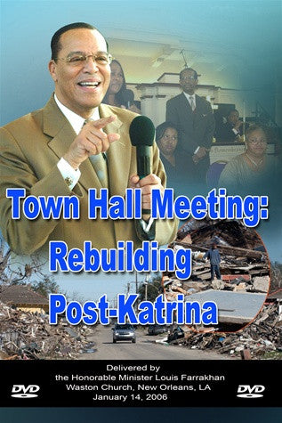 Town Hall Meeting: Rebuilding Post Katrina
