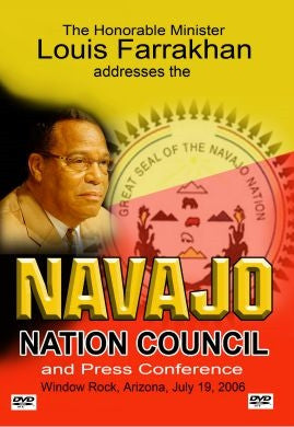 The Honorable Minister Louis Farrakhan Addresses The Navajo Nation Council and Press Conference (DVD)