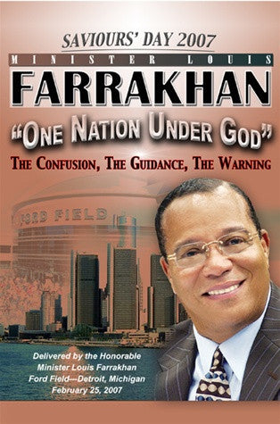 One Nation Under God Part 1: Saviours' Day 2007