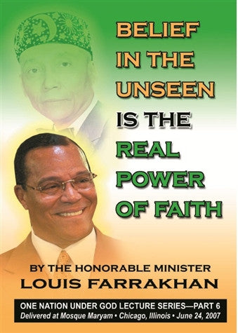 Belief In the Unseen is the Real Power of Faith