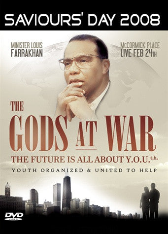 Saviours' Day 2008 Keynote Address: The Gods At War