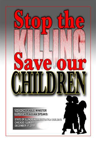 Stop the Killing: Save Our Children