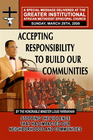 (Pt. 3) Accepting Responsibility To Build Our Community