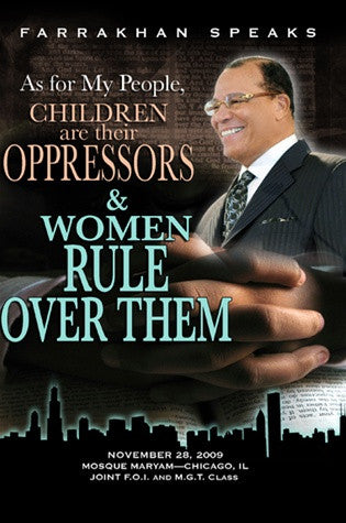 As for My People, Children are Their Oppressors and Women Rule Over Them