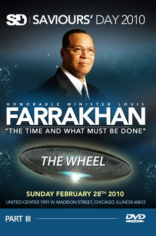 Saviours' Day 2010- The Time And What Must Be Done; The Wheel (DVD)