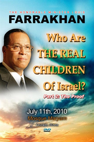 "Who Are The Real Children of Israel? Pt. 2: ""The Proof"""