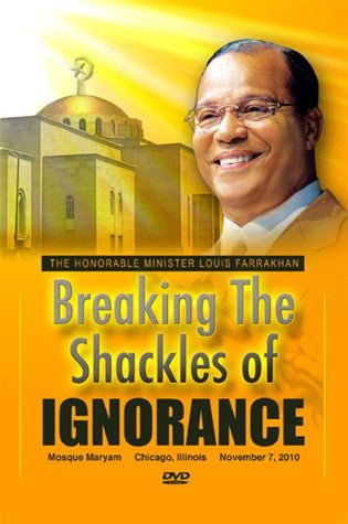 Breaking The Shackles Of Ignorance (DVD)