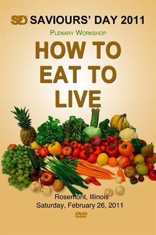 How To Eat To Live Workshop (DVD)