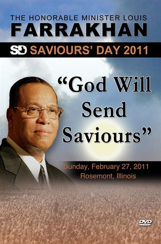 "Saviours' Day 2011 - ""God Will Send Saviours"" (DVD)"