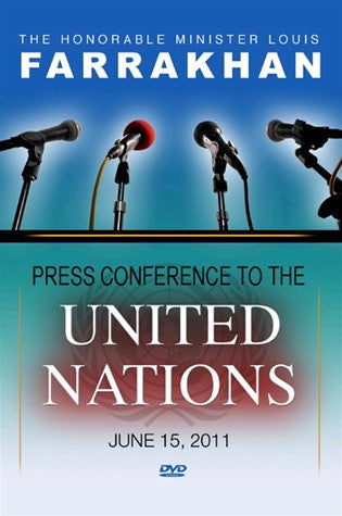 The Honorable Minister Louis Farrakhan Press Conference To The United Nations (DVD)