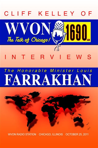 Minister Louis Farrakhan On WVON Cliff Kelley Show - Oct. 25, 2011 (DVD)