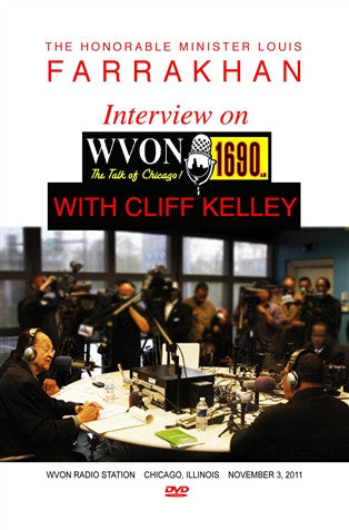 The Honorable Minister Louis Farrakhan Interview On WVON Cliff Kelley  (DVD)