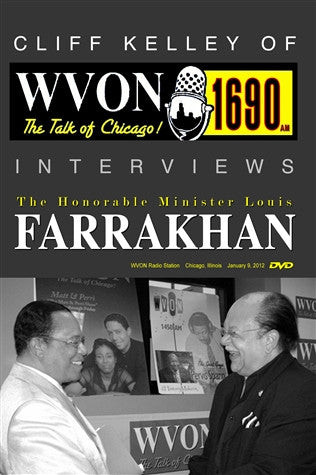 The Honorable Minister Louis Farrakhan Interview With Cliff Kelley Of WVON