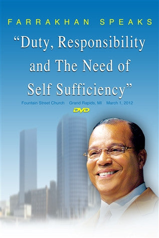 Duty, Responsibility And The Necessity Of Self Sufficiency