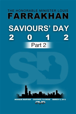 Saviours' Day 2012 Part II