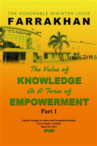 The Value Of Knowledge As A Form Of Empowerment Pt 1 (DVD)