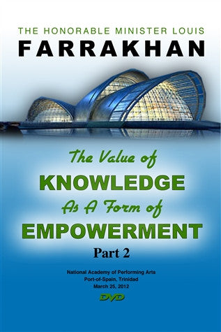 The Value Of Knowledge As A Form Of Empowerment Pt 2 (DVD)