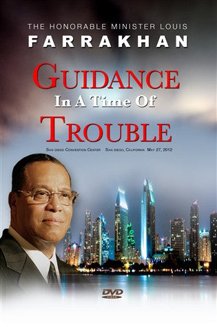 Guidance In A Time Of Trouble (San Diego Address)