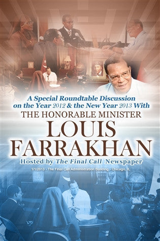 A Special Roundtable Discussion on the Year 2012 & the New Year 2013 With The Honorable Minister Louis Farrakhan (DVD)
