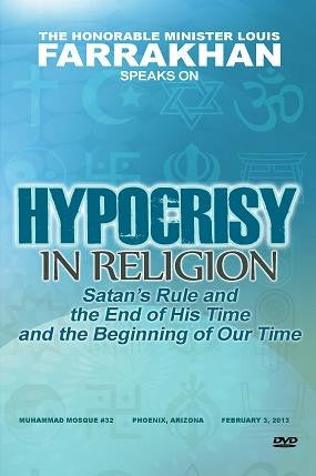 Hypocrisy In Religion: Satan's Rule And The End Of His Time And The Beginning Of Our Time