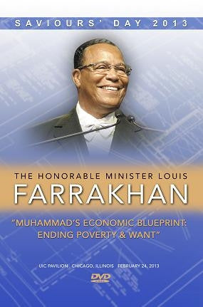 Saviours' Day 2013- Muhammad's Economic Blueprint: Ending Poverty & Want (DVD)