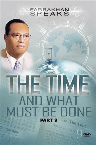 The Time And What Must Be Done Pt 9