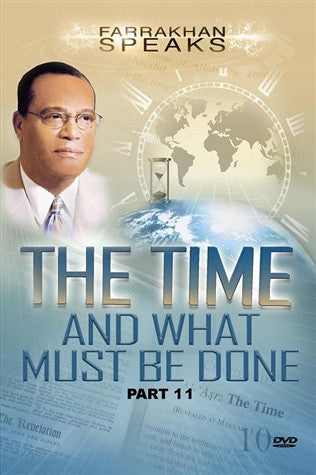 The Time And What Must Be Done Pt 11
