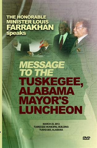 Messge To The Tuskegee Alabama Mayor's Luncheon