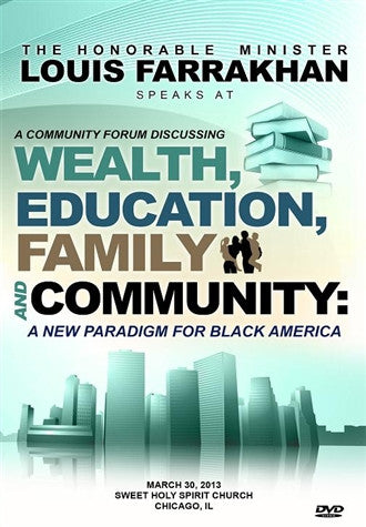 Wealth, Education, Family And community: A New Paradigm For Black America