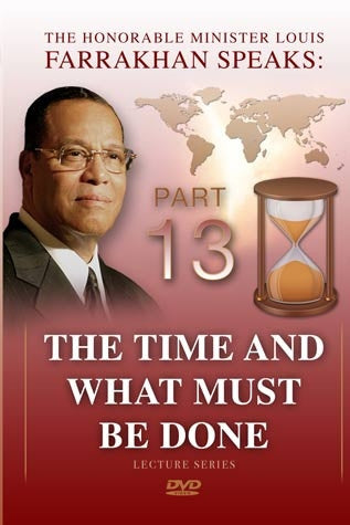 The Time And What Must Be Done Pt 13
