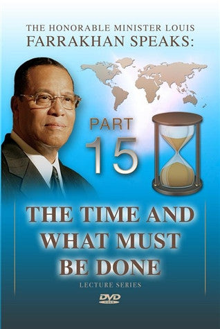 The Time And What Must Be Done Pt 15