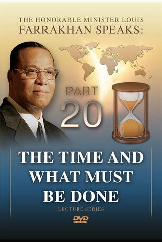 The Time And What Must Be Done Pt 20