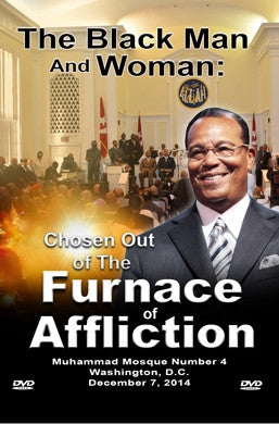 The Black Man and Woman: Chosen Out of The Furnace of Affliction