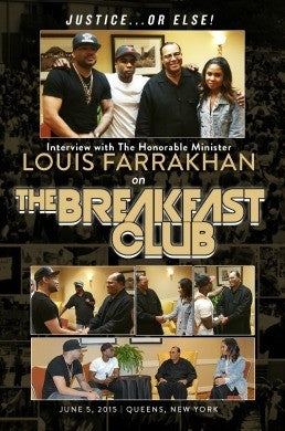 Justice or Else! :Interview with The Honorable Minister Louis Farrakhan on The Breakfast Club (DVD)