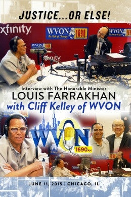 Justice or Else! :Interview with The Honorable Minister Louis Farrakhan on WVON's Cliff Kelley Show (DVD)