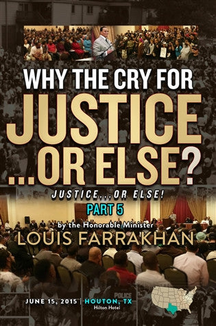 Justice or Else! Pt. 5: Why The Cry for Justice...or Else? (DVD)
