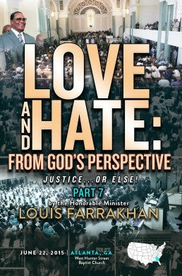 Justice or Else! Pt. 7: Love and Hate: From God's Perspective