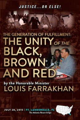 Justice Or Else! The Generation of Fulfillment - Unity of The Black, Brown & Red (DVD)