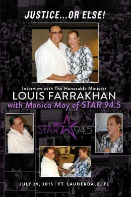 Justice Or Else! Interview with The Honorable Minister Louis Farrakhan on Miami's Star 94.5 with Monica May  (DVD)
