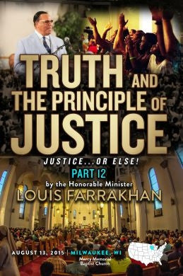 Justice Or Else! Pt. 12: Truth and The Principle of Justice (DVD)