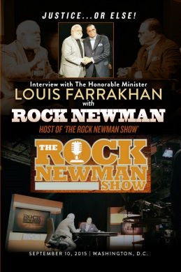 Justice Or Else! Interview with The Honorable Minister Louis Farrakhan on The Rock Newman Show (DVD)